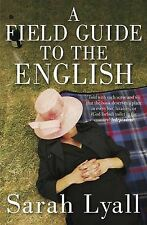 A Field Guide to the English, Lyall, Sarah, New Book