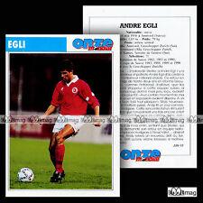 EGLI ANDRE (BORUSSIA DORTMUND, NEUCAHTEL, SERVETTE GENEVE..) Fiche Football 1993
