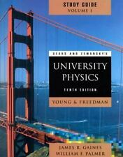Sears and Zemansky's University Physics 10th edition (Study Guide, Chapters