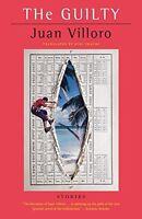 The Guilty: Stories by Juan Villoro