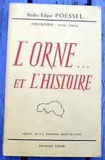 L'Orne... et l'Histoire, André-Edgar Poessel, éditions Essor, 1963, 510 pages