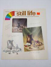 Keys To Still Life Skylight Studio Vintage 1972 Art Instruction Booklet