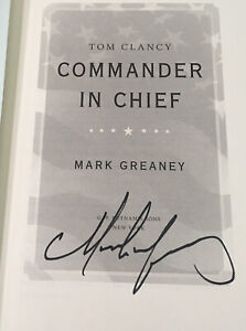 TOM CLANCY COMMANDER IN CHIEF (A JACK RYAN NOVEL) Signed By Mark Greaney, HC