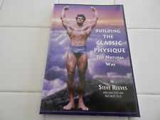 "STEVE REEVES ""BUILDING THE CLASSIC PHYSIQUE""  S/C 240 PAGES 1995"