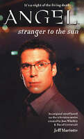 Stranger to the Sun (Angel), Mariotte, Jeff, Very Good Book