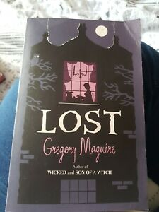 Lost by Gregory Maguire (Paperback, 2010), used, reasonable condition