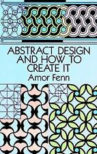 ABSTRACT DESIGN and How To Create It - Amor Fenn - art, patterns, graphics