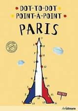 Dot-To-Dot Paris: An Interactive Travel Guide (Hardback, 2016)