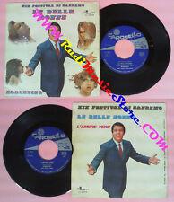 LP 45 7''ROBERTINO Le belle donne L'amore vero 1969 italy CAROSELLO no cd mc dvd