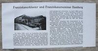 1 Blatt 1929 Bamberg Franziskaner Kloster + Seminar Gebäude Straße Ofr 23x11cm