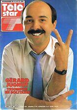 ▬► Télé Star N° 402 de 1984 Jugnot Jacques Dutronc Richard Gotainer