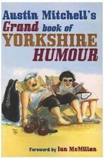 Austin Mitchell's Grand Book of Yorkshire Humour,Austin Mitchell