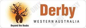 Derby, Western Australia - Beyond the Boabs Bumper Sticker