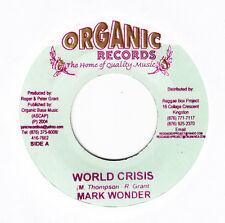 "MARK WONDER - WORLD CRISIS - ORGANIC - TUFF DIGI ROOTS REGGAE 7"" hear"