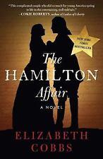 The Hamilton Affair by Elizabeth Cobbs (2017, Paperback)