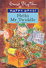 Happy Days Hello Mr Twiddle, Enid Blyton, Acceptable Book