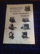 WARRANTY & INSTRUCTIONS FOR OPERATING & MAINTAINING Thumler's Tumbler, Model B