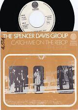 Spencer Davis Group ORIG DUT Promo PS 45 Catch me on the rebop NM '73 Vertigo