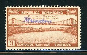 DOMINICAN REPUBLIC MLH Specimen MUESTRA: Scott #296 3c RAMFIS Bridge $$$