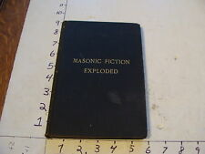 Vintage Fraternal book~~ MASONIC FICTION EXPLODED, 1896 hand signed page
