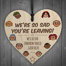 We're So Sad You're Leaving Wooden Hanging Heart Gift Work Colleague Present