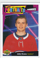 20/21 UD..JAKE EVANS..PORTRAITS..ROOKIES..# P-44..CANADIENS..FREE COMBINED SHIP