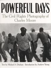 NEW - Powerful Days: The Civil Rights Photography of Charles Moore