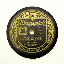 "DANNY KAYE ""Knock On Wood / All About You"" BRUNSWICK 05296 [78 RPM]"