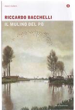 Riccardo Bacchelli IL MULINO DEL PO ed. Oscar Classici Moderni 2015 NUOVO