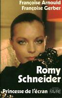 Livre Romy Schneider princesse de l'écran F. Arnould F. Gerber Pierre M.Favre