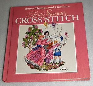 Four Seasons Cross Stitch 86 Patterns Better Homes Gardens  HC 1990 Crafts