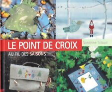 Le point de croix au fil des saisons Sandrine Sitaud