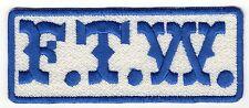 FTW (blue/white) Motorcycle Biker Vest Patch