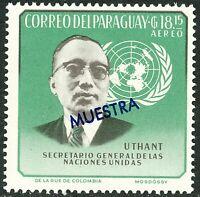 PARAGUAY 1964 Vereinte Nationen (UNO), Uthant Generalsekretär der UNO MUESTRA