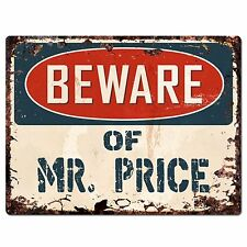 PP2197 Beware of MR. PRICE Plate Chic Sign Home Store Wall Decor Funny Gift