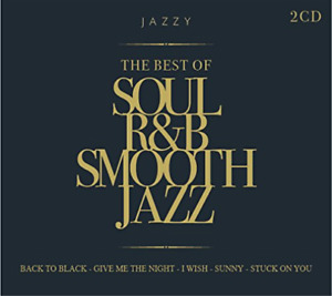 Various Artists - The Best Of Soul R&B Smooth Jazz CD NEW