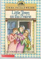 Little Town on the Prairie Laura Ingalls Wilder