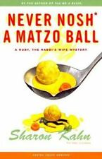Never Nosh A Matzo Ball: A Ruby the Rabbi's Wife Mystery (Ruby, the Rabbi's Wife