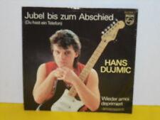 """SINGLE 7"""" - HANS DUJMIC - JUBEL BIS ZUM ABSCHIED"""