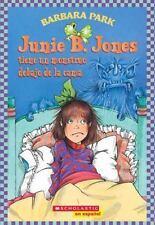 Junie B. Jones tiene un monstruo debajo de la cama: Spanish language edition of