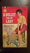 "Bernard Mara, ""Bullet for My Lady,"" 1955, Gold Medal 472, Vg+, 1st"