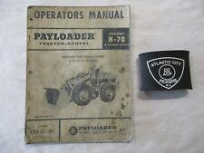 PAYLOADER TRACTOR-SHOVEL MODEL H-70 4 WHEEL DRIVE OPERATORS MANUAL 1962