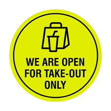 Signs ByLita Circle We Are Open For Take-Out Only Sign (Yellow / Black) - Large