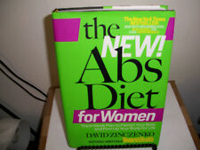 The New Abs Diet for Women : The Six-Week Plan to Flatten Your Stomach and Keep