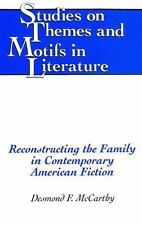 Reconstructing the Family in Contemporary American Fiction-ExLibrary