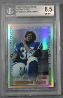 Edgerrin James RC Miami Colts  1999 Topps Chrome Refractor Rookie  #145  BGS 8.5