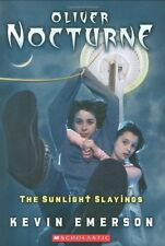 The Sunlight Slayings (Oliver Nocturne #2)