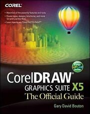 CorelDRAW X5 The Official Guide, Good Condition Book, Bouton, Gary David, ISBN 9
