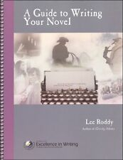 IEW - A Guide to Writing Your Novel