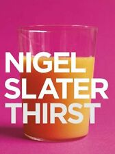 Thirst,Nigel Slater- 9780007228102